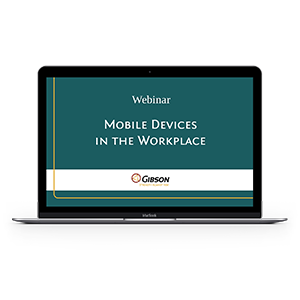 Mobile Devices in the Workplace Webinar - blog.png